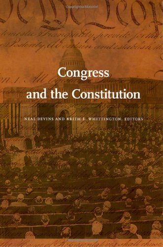 Congress and the Constitution (Constitutional Conflicts)