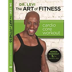 Dr. Levi: The Art of Fitness Cardio Core Workout
