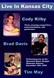 Kilby, Davis & May Live in Kansas City