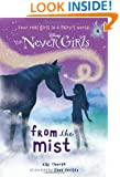 Never Girls #4: From the Mist (Disney: The Never Girls) (A Stepping Stone Book(TM))