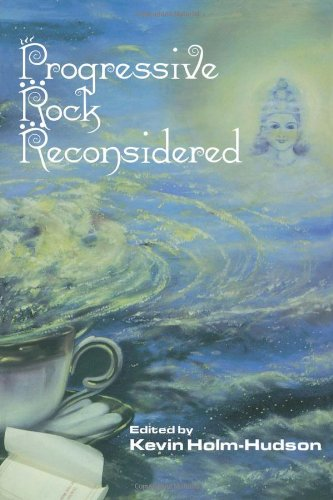 Progressive Rock Reconsidered (Composer Resource Manuals)