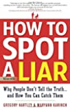 How To Spot A Liar  Revised Edition