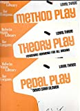 img - for Pedal Play, Theory Play, Method Play, Level 3, Belwin Organ Library for all Organs book / textbook / text book
