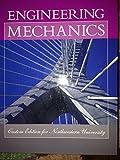 Engineering Mechanics - Custom Edition for Northwestern University