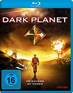 Dark Planet: Prisoners of Power [Blu-ray]