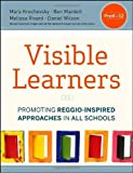 img - for The Visible Learners: Promoting Reggio-Inspired Approaches in All Schools (Paperback) - Common book / textbook / text book