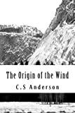 The Origin of the Wind