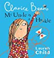 Clarice Bean: My Uncle Is A Hunkle Says Clarice Bean