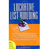 Lucrative List Buildingby Glen Hopkins