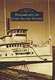 img - for Steamboats on Long Island Sound (Images of America) book / textbook / text book