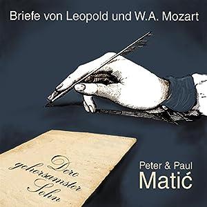 Dero gehorsamster Sohn - Mozart-Briefe Hörbuch