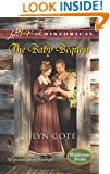 The Baby Bequest (Love Inspired Historical\Wilderness Brides)