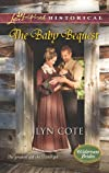 The Baby Bequest (Love Inspired Historical)