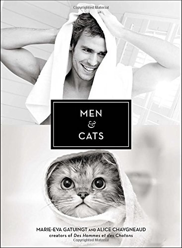 Men & Cats: Marie-Eva Gatuingt, Alice Chaygneaud: 9780399175855: Amazon.com: Books