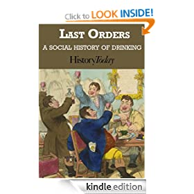 Last Orders: A Social History Of Drinking