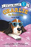 Charlie the Ranch Dog: Rock Star (I Can Read Book 1)