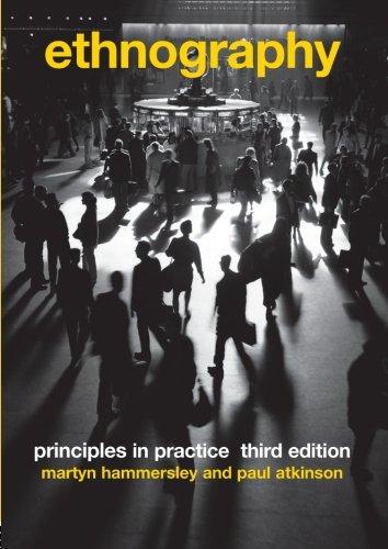 Ethnography: Principles in Practice