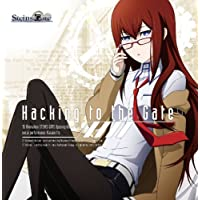 TVアニメ「STEINS;GATE」オープニングテーマ「Hacking to the Gate」【初回限定盤】