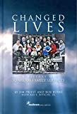 img - for Changed Lives: A History of Sunbeam Family Services book / textbook / text book