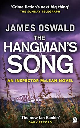 The Hangman's Song (Re Post - James Oswald