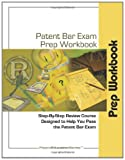 Patent Bar Exam Prep Workbook