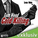 Cold Killing (Tesseract 6) | Tom Wood