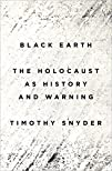Black Earth: The Holocaust as History…