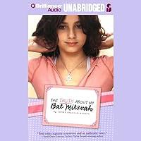 The Truth About My Bat Mitzvah Hörbuch von Nora Raleigh Baskin Gesprochen von: Stephanie Wolfe