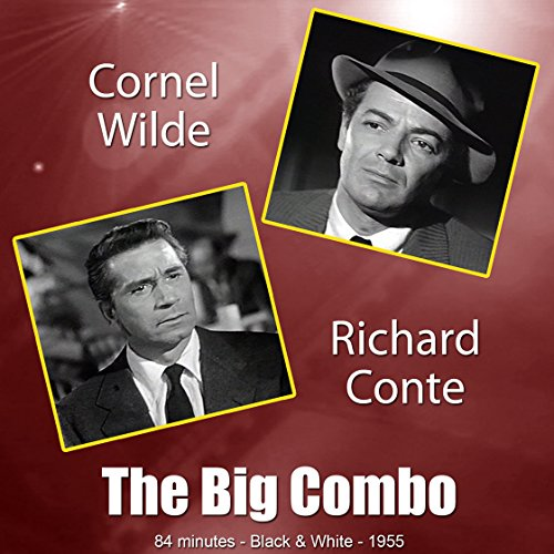 Big Combo, The - 1955 (Digitally Remastered Version)