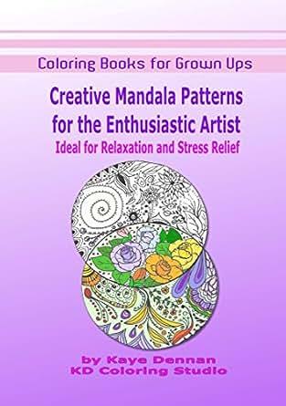 Coloring Books For Grown Ups Creative Mandala Patterns