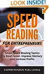Speed Reading For Entrepreneurs: Seve...