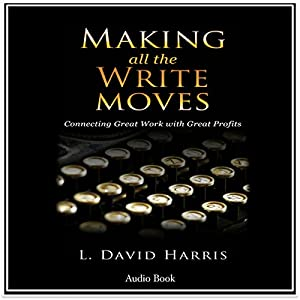 Making All the Write Moves Audiobook