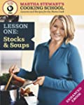 Stocks & Soups: Martha Stewart's Cook...
