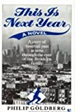 This Is Next Year (0345366476) by Goldberg, Philip