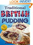 Traditional British Pudding Recipes (...