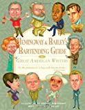 Hemingway & Baileys Bartending Guide to Great American Writers
