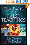 Fast Facts� on False Teachings