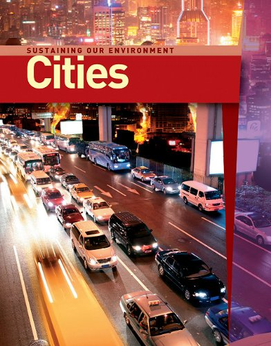 Cities (Sustaining Our Enviroment)
