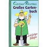 """G�rtner P�tschkes Gro�es Gartenbuchvon """"Werner P�tschke"""""""