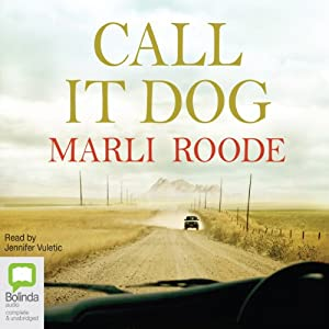 Call it Dog | [Marli Roode]