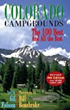 img - for Colorado Campgrounds: The 100 Best and All the Rest Paperback - April 15, 2008 book / textbook / text book