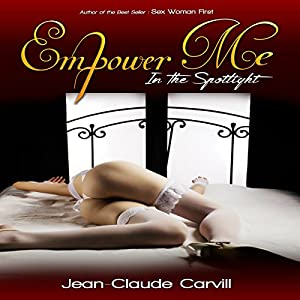 Empower Me #1: In the Spotlight Audiobook