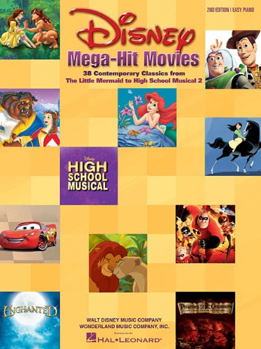 Disney Mega-Hit Movies: 38 Contemporary Classics from The Little Mermaid to High School Musical 2 (Easy Piano)