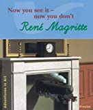 Rene Magritte: Now You See It--Now You Don't (Adventures in Art (Prestel)) (379131873X) by Wenzel, Angela