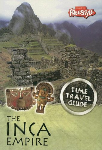 Inca Empire (Time Travel Guides)