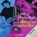 Love at Second Sight (Langenscheidt Girls in Love) Hörbuch von Herbert Friedmann Gesprochen von: Nicola Ransom