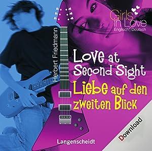 Love at Second Sight (Langenscheidt Girls in Love) Hörbuch