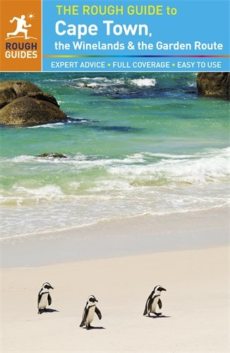 The Rough Guide to der Garden Route, Kapstadt und das Weinland (Rough Guide to...)