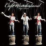 Cafe Wonderland(初回限定盤)(DVD付)