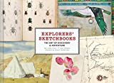 img - for Explorers' Sketchbooks: The Art of Discovery & Adventure book / textbook / text book